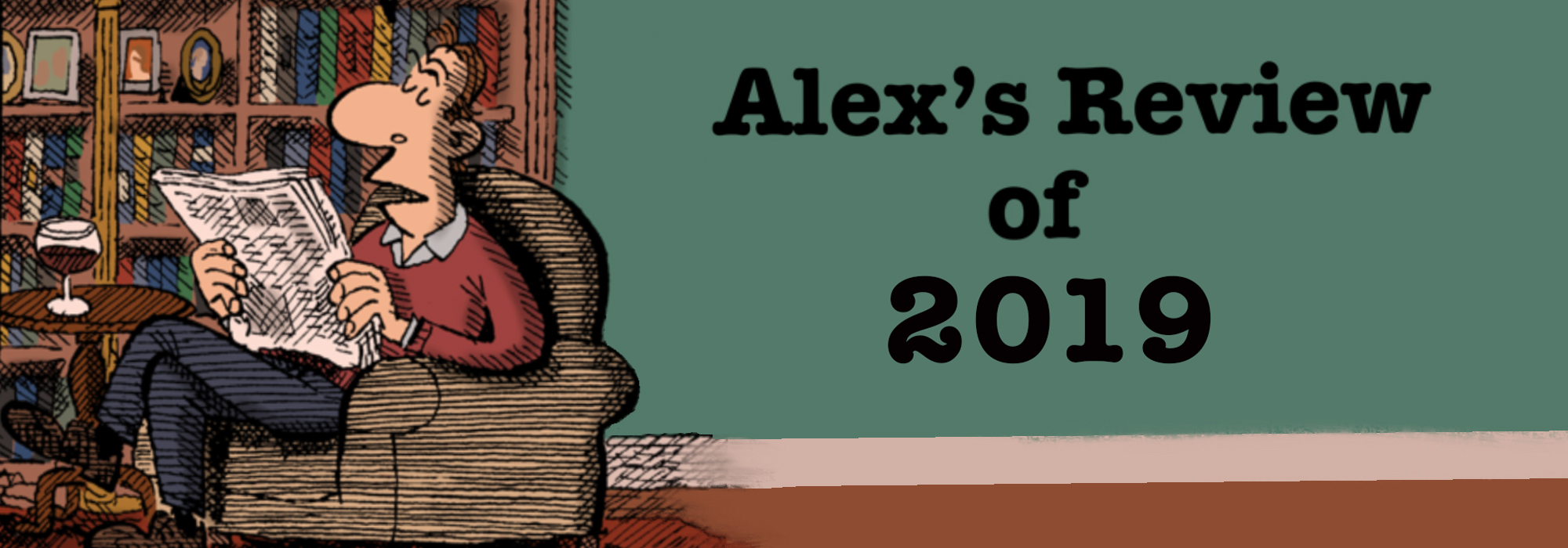 Alex's Review of 2019